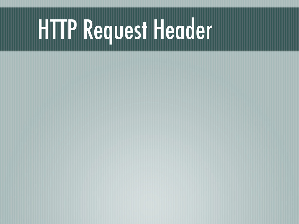 HTTP Request Header