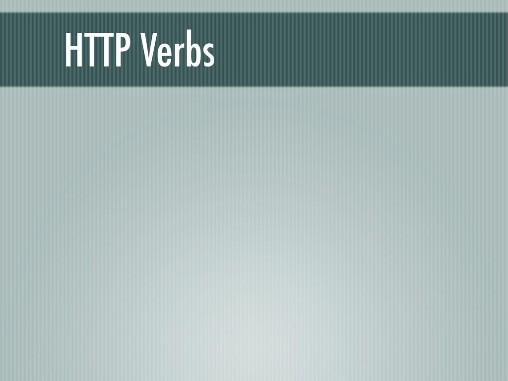 HTTP Verbs