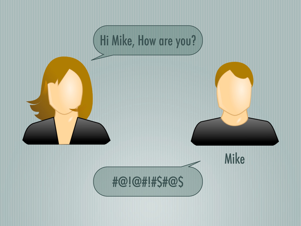 Mike Hi Mike, How are you? #@!@#!#$#@$