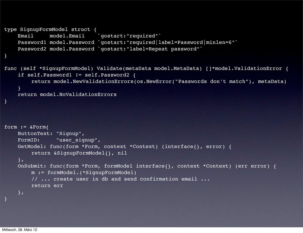 type SignupFormModel struct { ! Email model.Ema...
