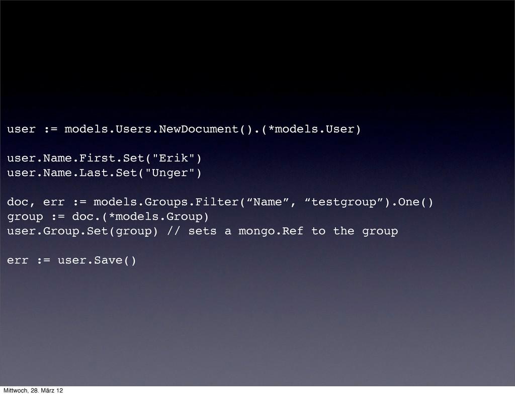 user := models.Users.NewDocument().(*models.Use...