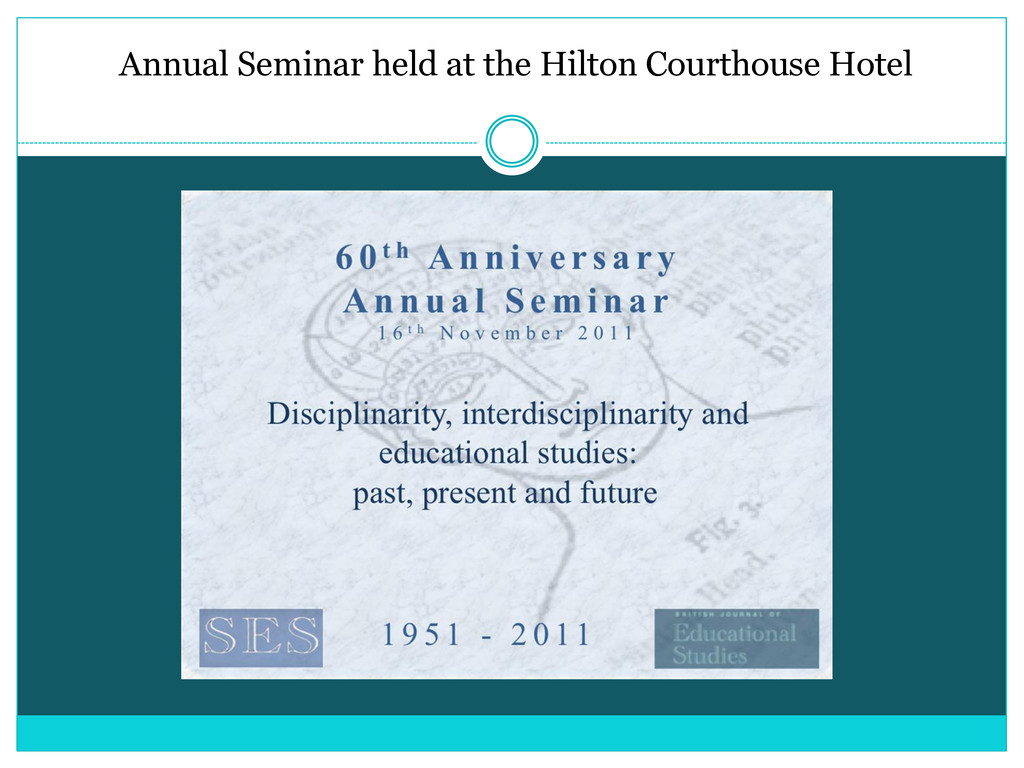 Annual Seminar held at the Hilton Courthouse Ho...