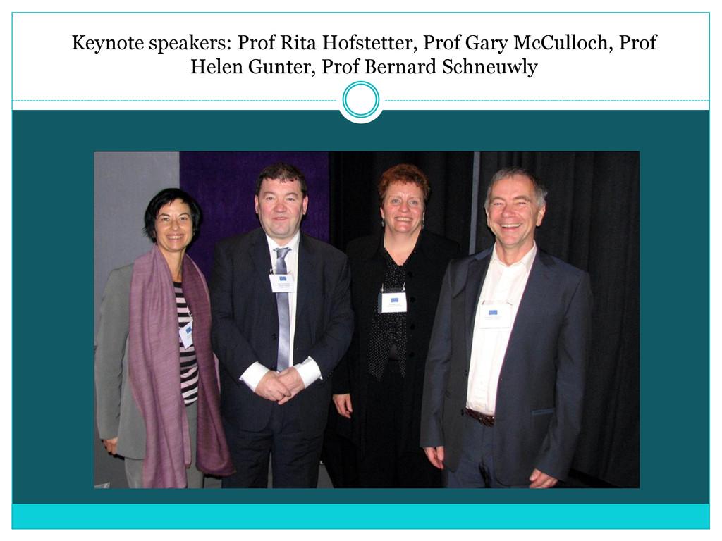 Keynote speakers: Prof Rita Hofstetter, Prof Ga...