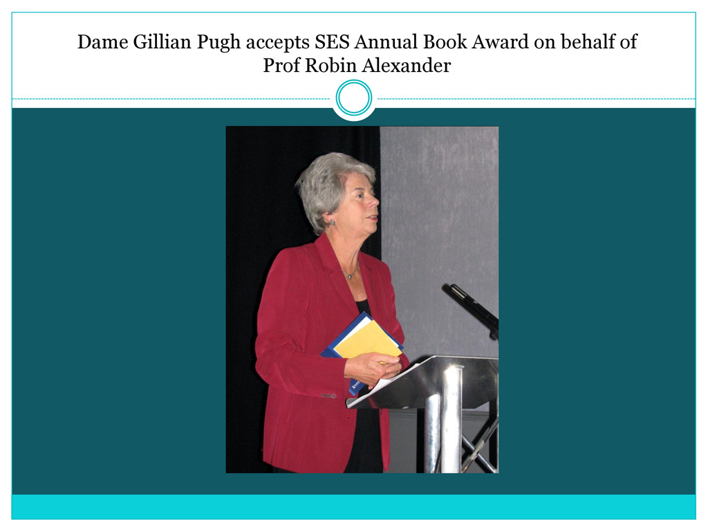 Dame Gillian Pugh accepts SES Annual Book Award...