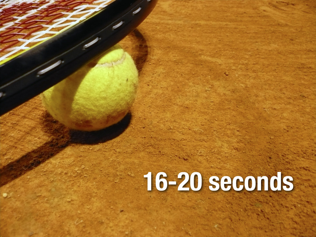 16-20 seconds