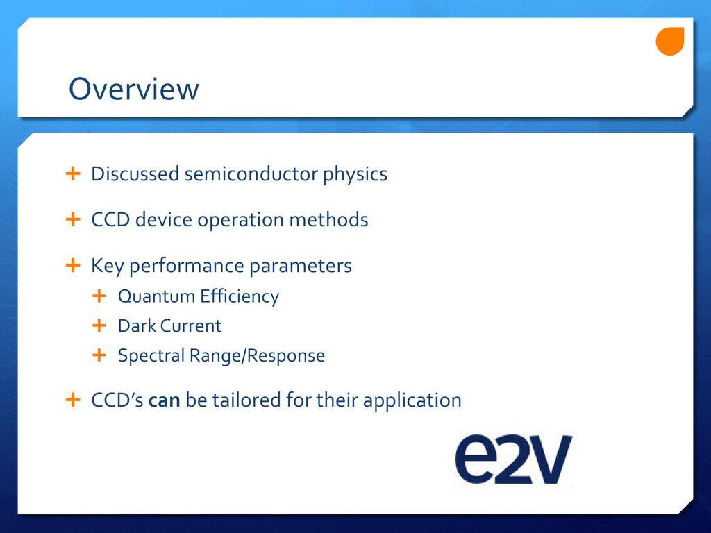 Overview  Discussed semiconductor physics  CC...