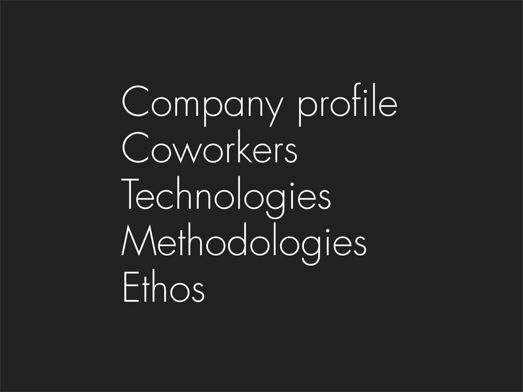 Company profile Coworkers Technologies Methodol...