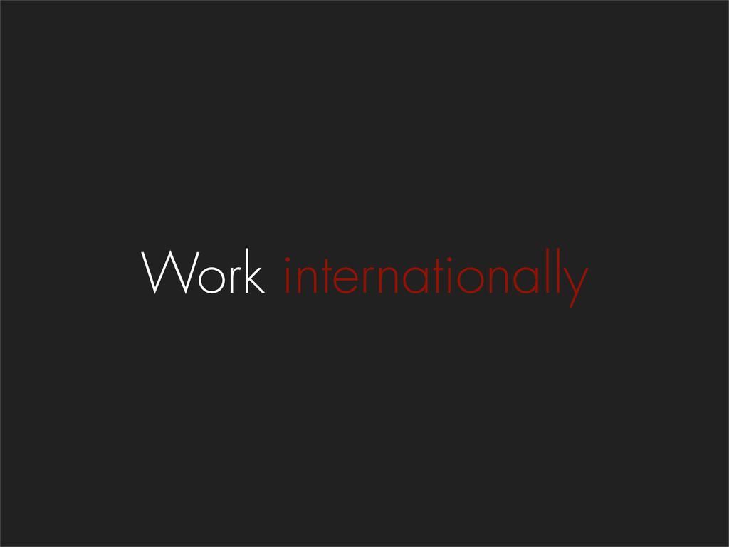 Work internationally