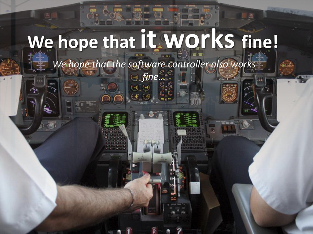 We hope that it works fine! We hope that the so...