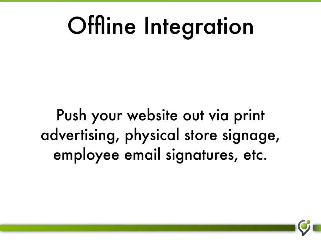 Offline Integration Push your website out via pr...