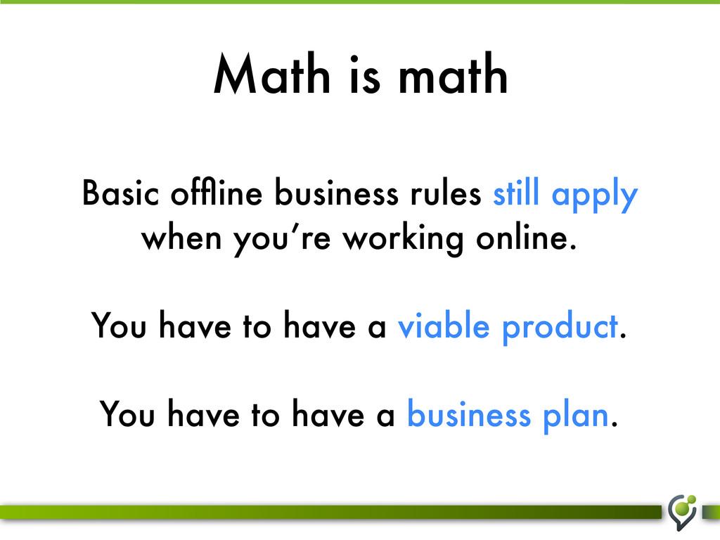 Math is math Basic offline business rules still ...