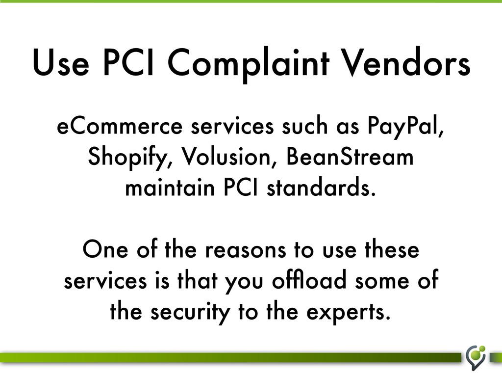 Use PCI Complaint Vendors eCommerce services su...