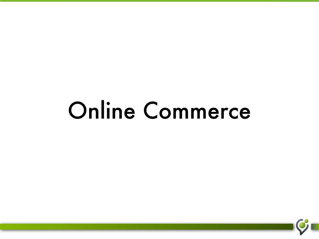 Online Commerce