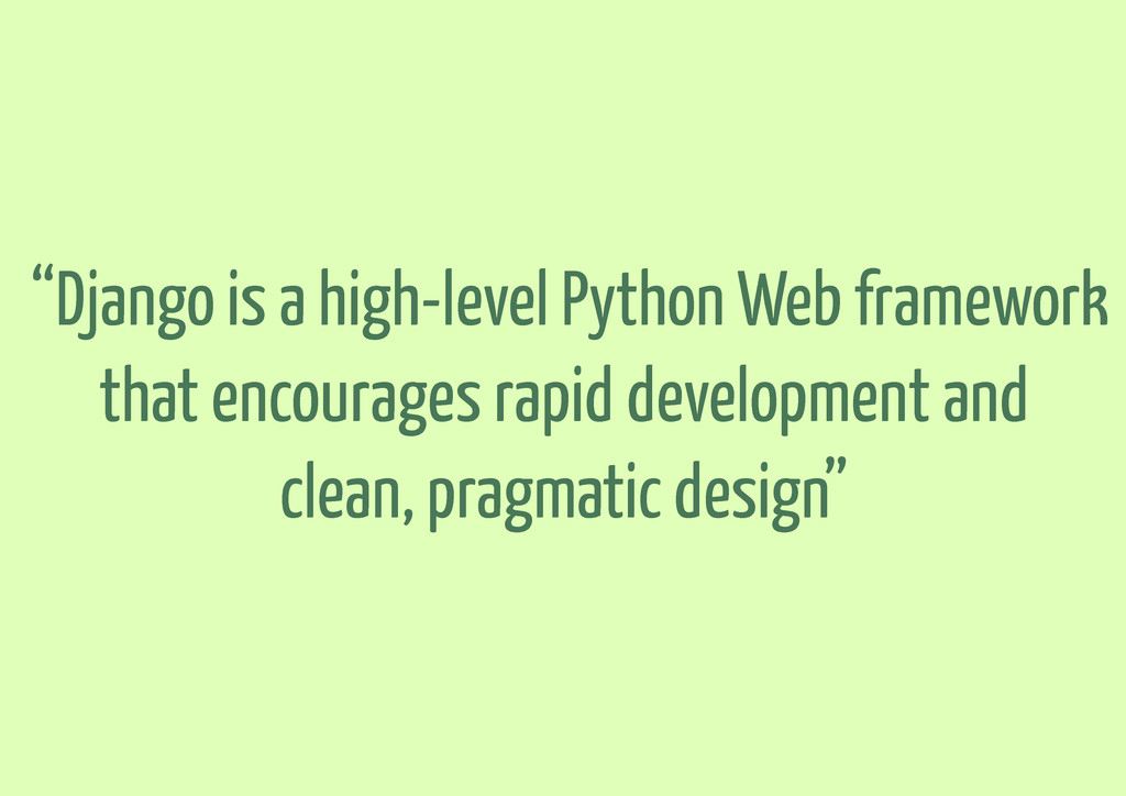 """Django is a high-level Python Web framework th..."