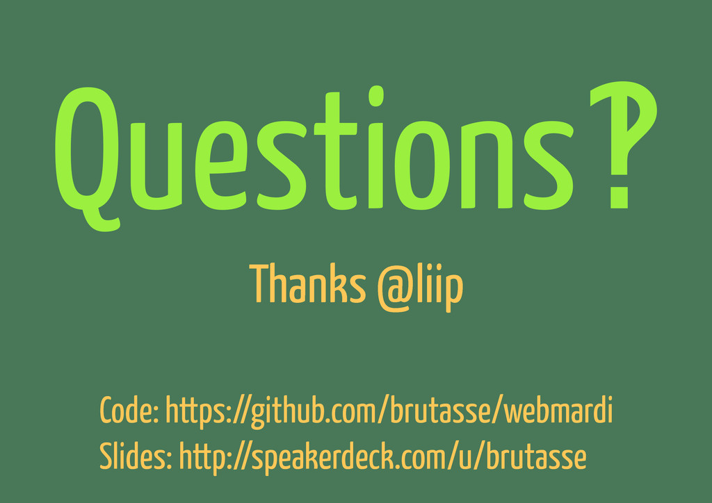 Questions‽ Thanks @liip Code: https://github.co...