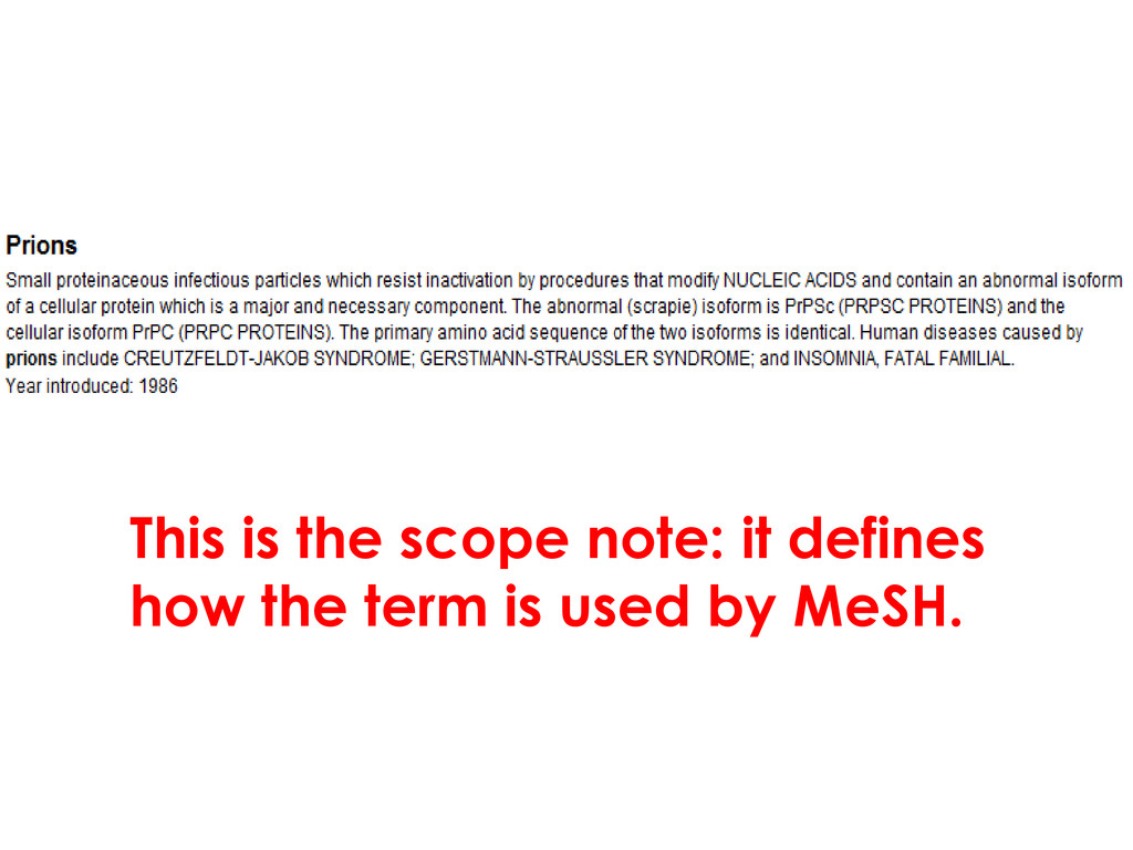 This is the scope note: it defines how the term...