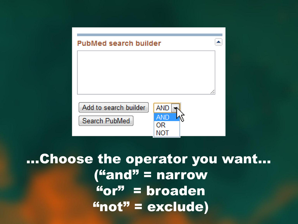 """...Choose the operator you want… (""""and"""" = narro..."""