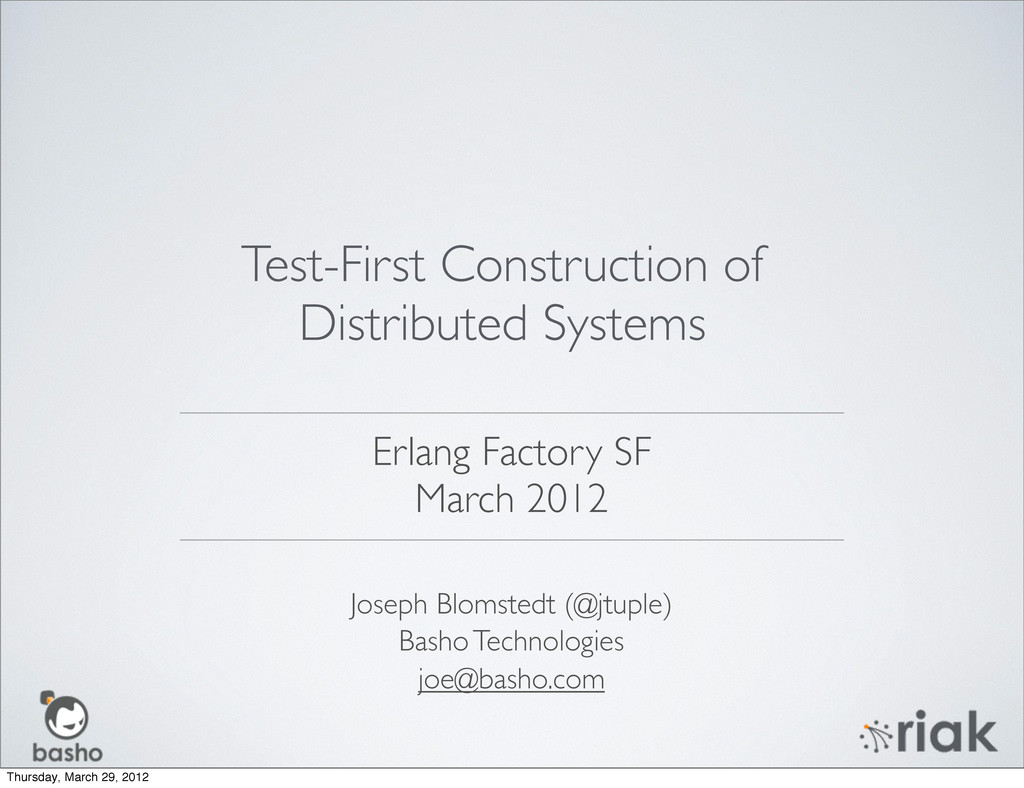 Joseph Blomstedt (@jtuple) Basho Technologies j...