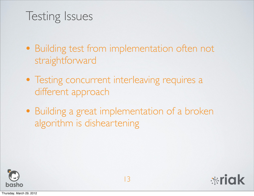Testing Issues • Building test from implementat...
