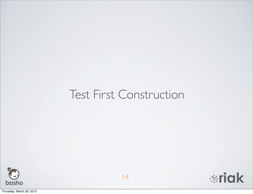 14 Test First Construction Thursday, March 29, ...