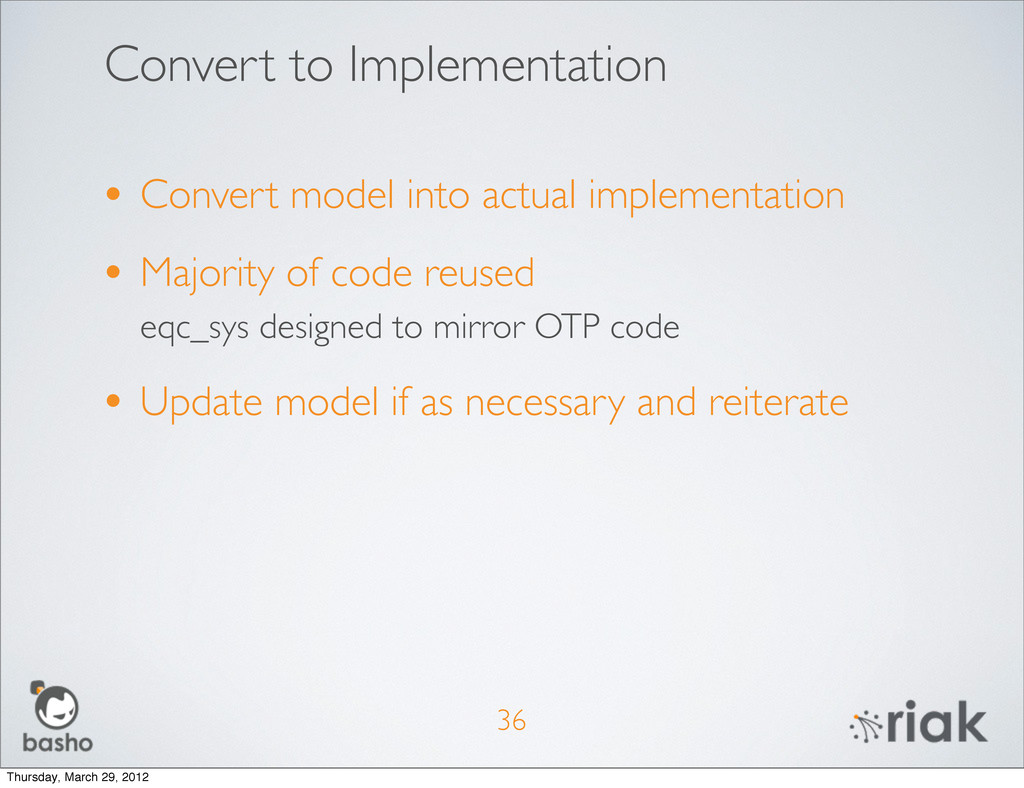 Convert to Implementation 36 • Convert model in...