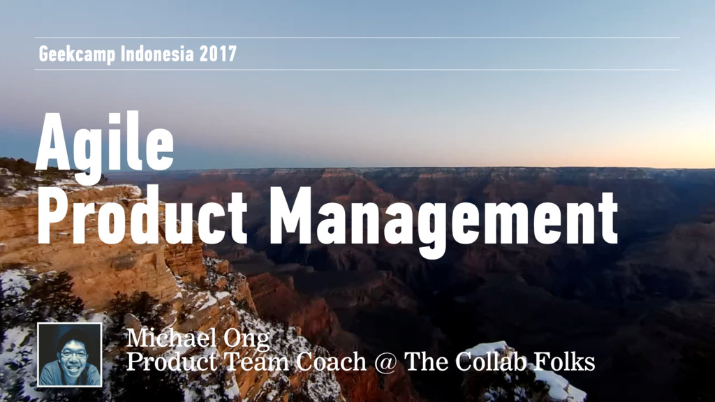 Agile Product Management Geekcamp Indonesia 201...