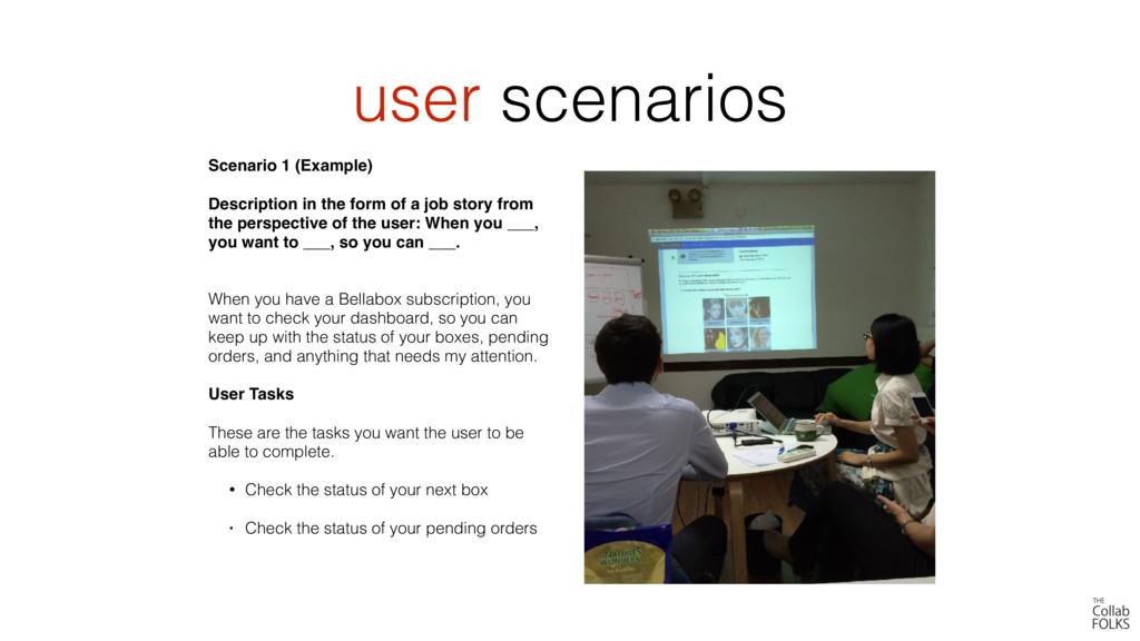 user scenarios Scenario 1 (Example) Description...