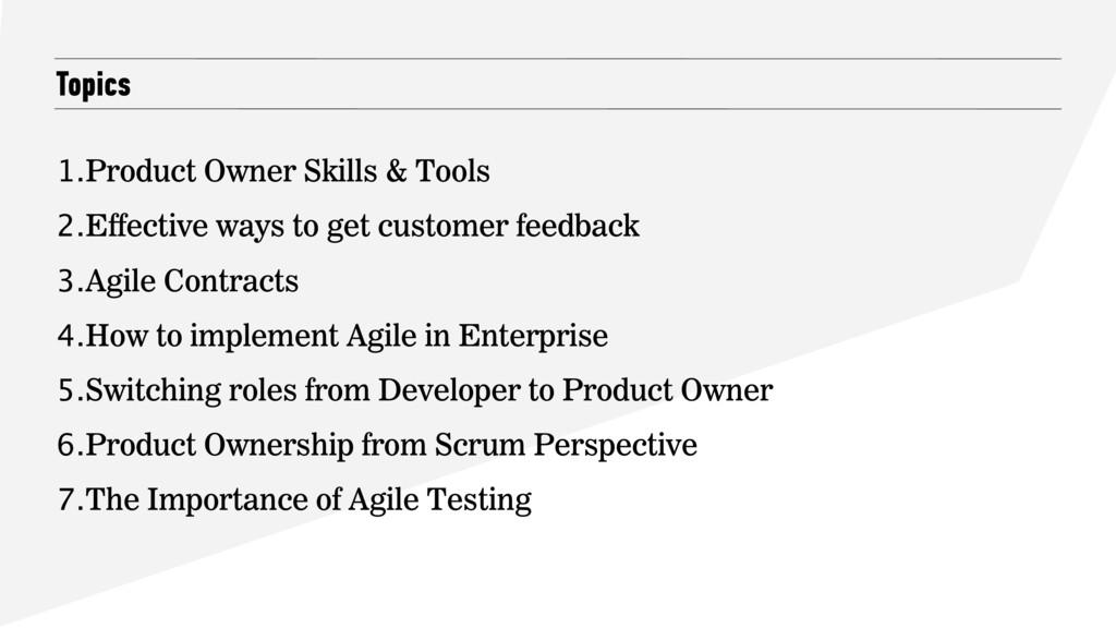 Topics 1.Product Owner Skills & Tools 2.Effecti...