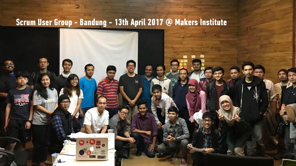 Scrum User Group - Bandung - 13th April 2017 @ ...