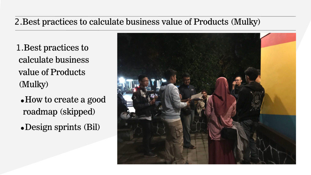 2.Best practices to calculate business value of...