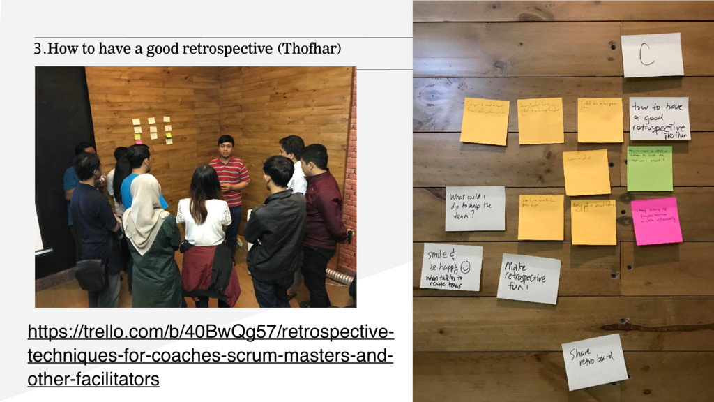 3.How to have a good retrospective (Thofhar) ht...