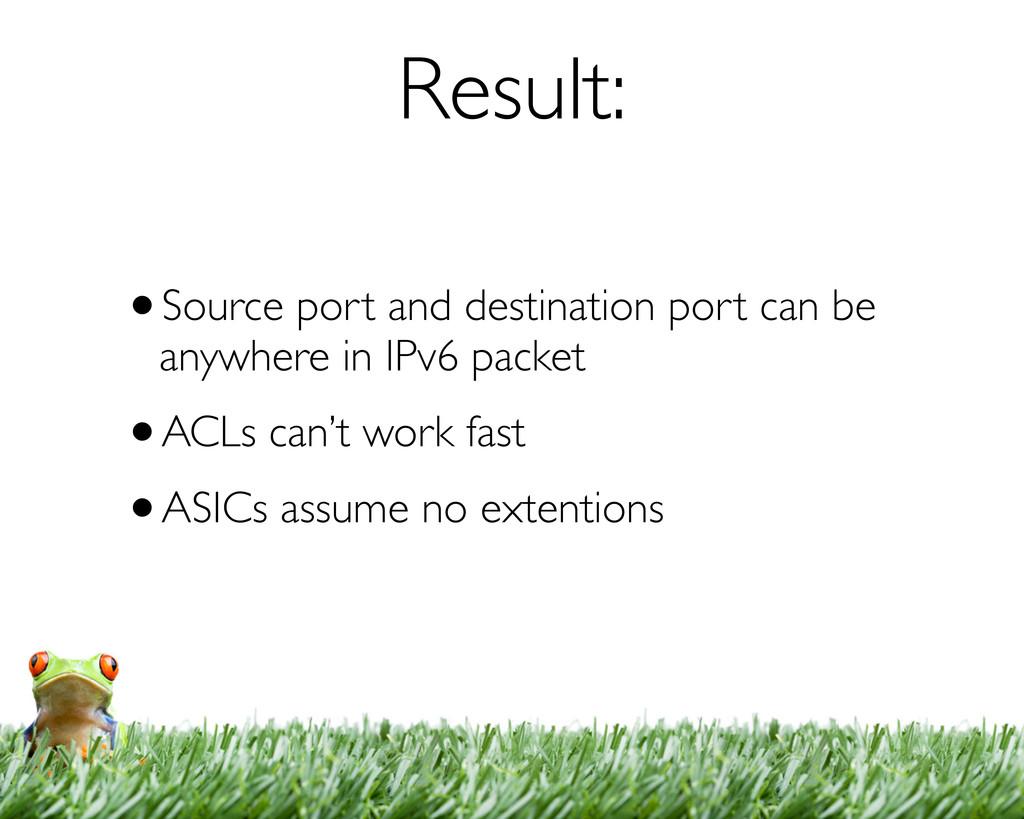 Result: •Source port and destination port can b...