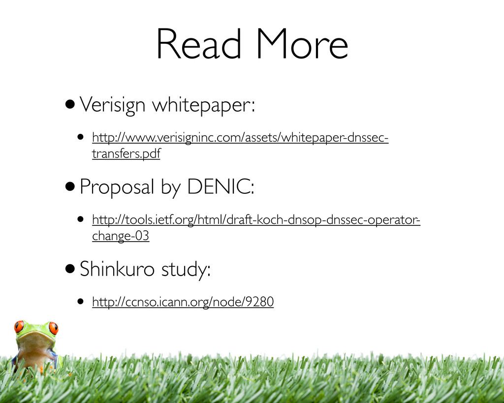 Read More •Verisign whitepaper: • http://www.ve...