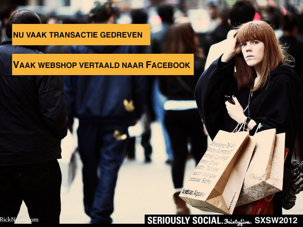 SXSW2012 NU VAAK TRANSACTIE GEDREVEN VAAK WEBSH...