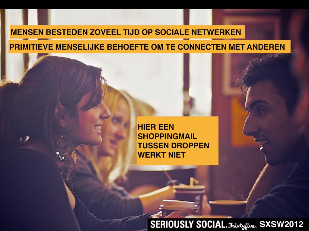 SXSW2012 PRIMITIEVE MENSELIJKE BEHOEFTE OM TE C...