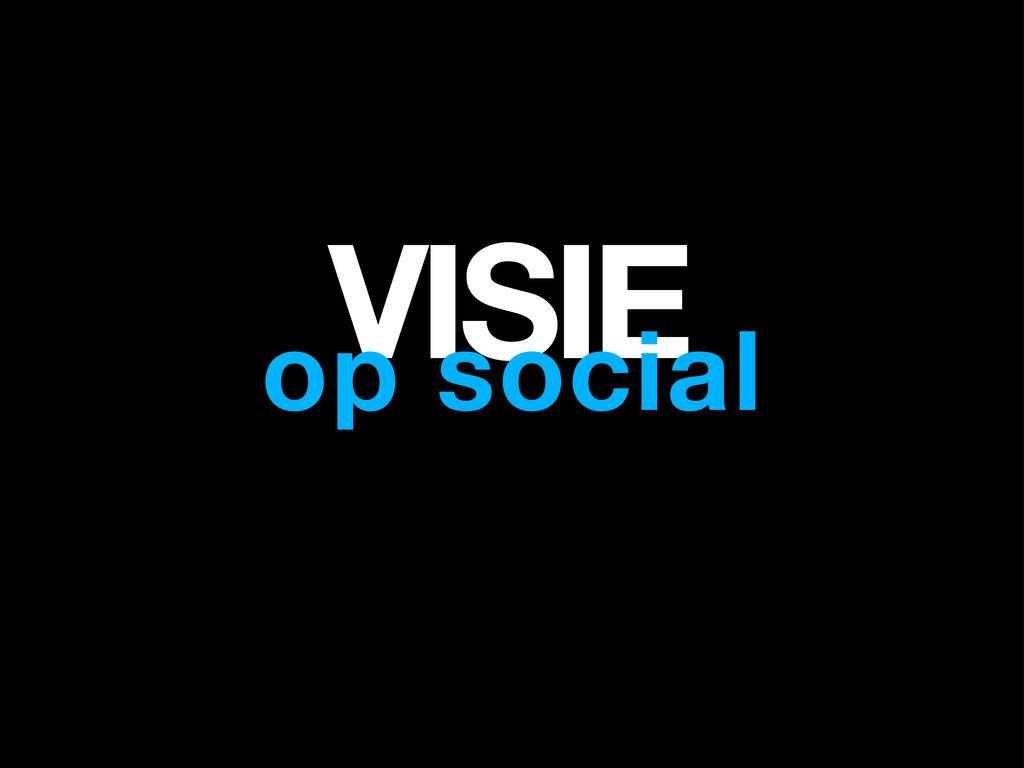 VISIE op social