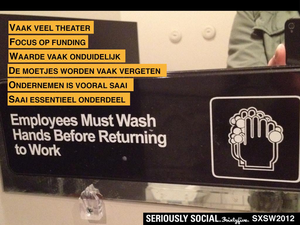 SXSW2012 DE MOETJES WORDEN VAAK VERGETEN ONDERN...