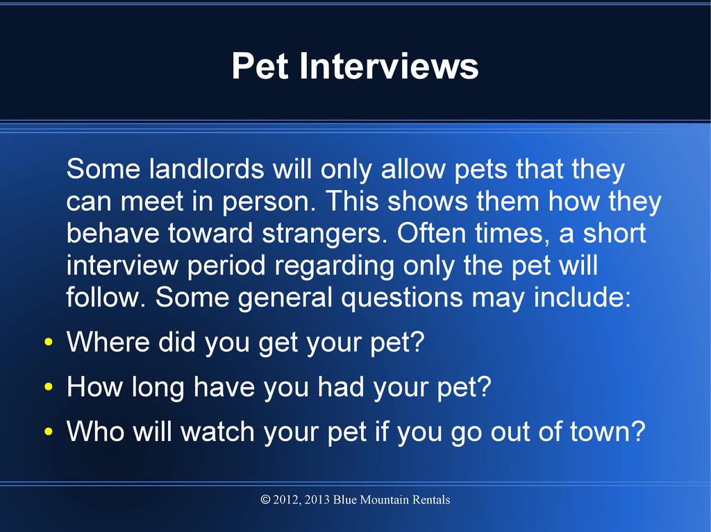 2012, 2013 Blue Mountain Rentals  Pet Intervie...