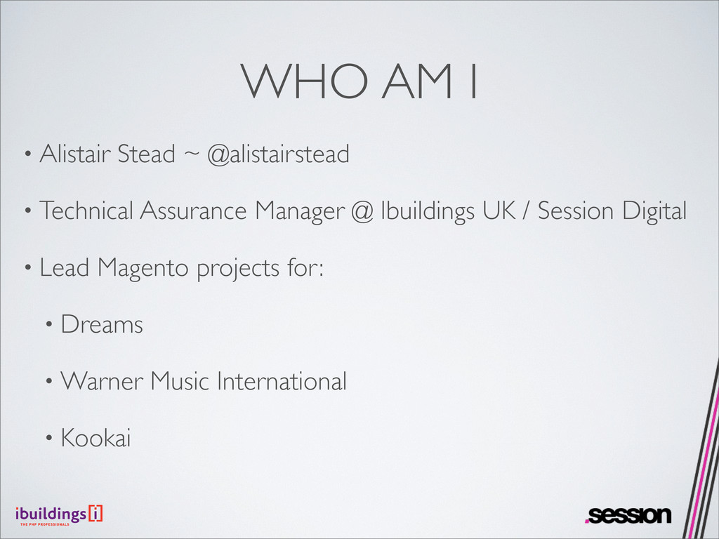WHO AM I • Alistair Stead ~ @alistairstead • Te...