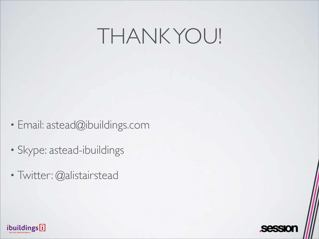 THANK YOU! • Email: astead@ibuildings.com • Sky...