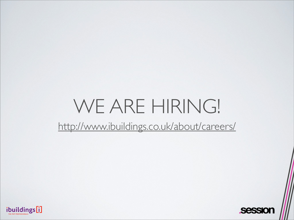 WE ARE HIRING! http://www.ibuildings.co.uk/abou...