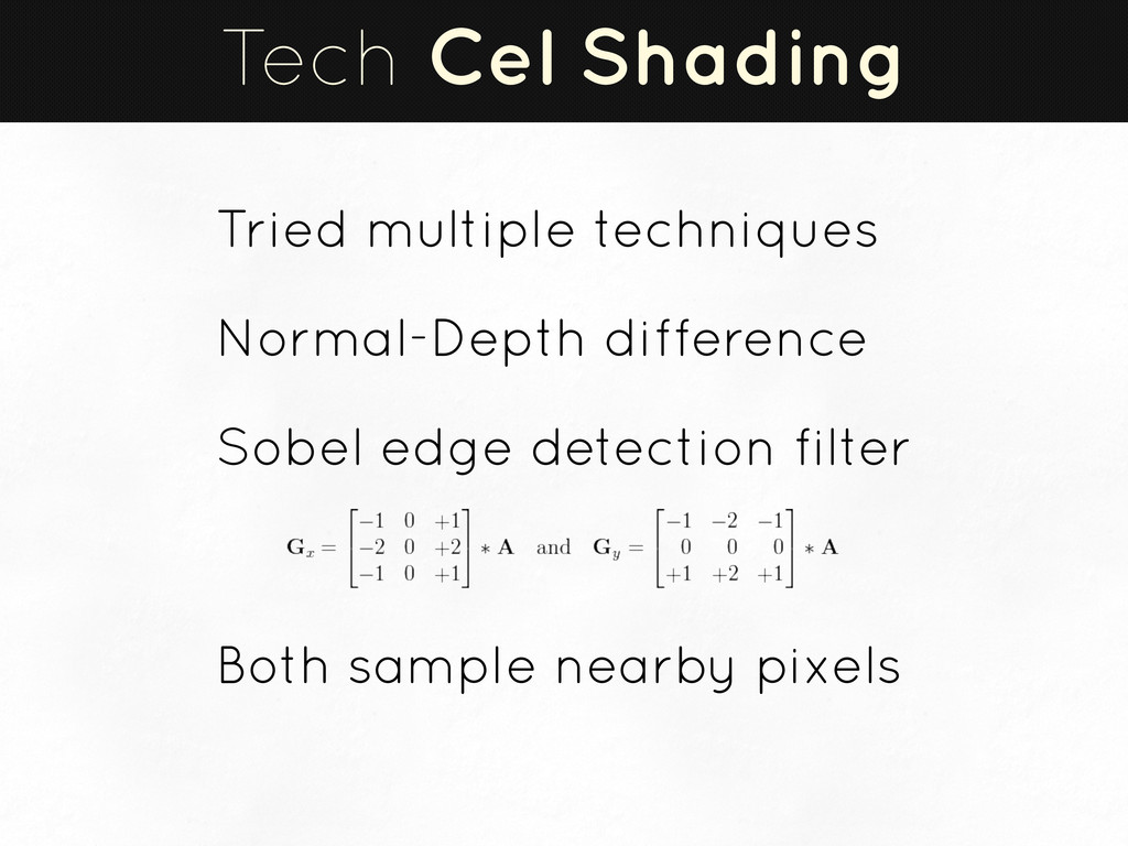 Tech Cel Shading Tried multiple techniques Norm...