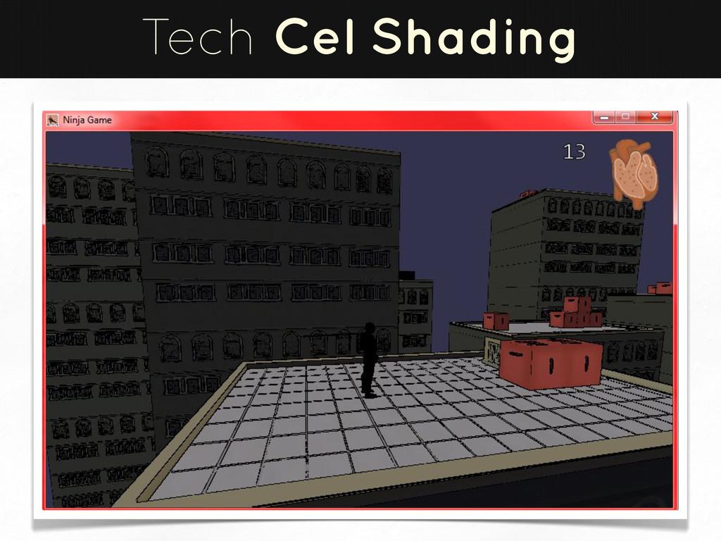 Tech Cel Shading