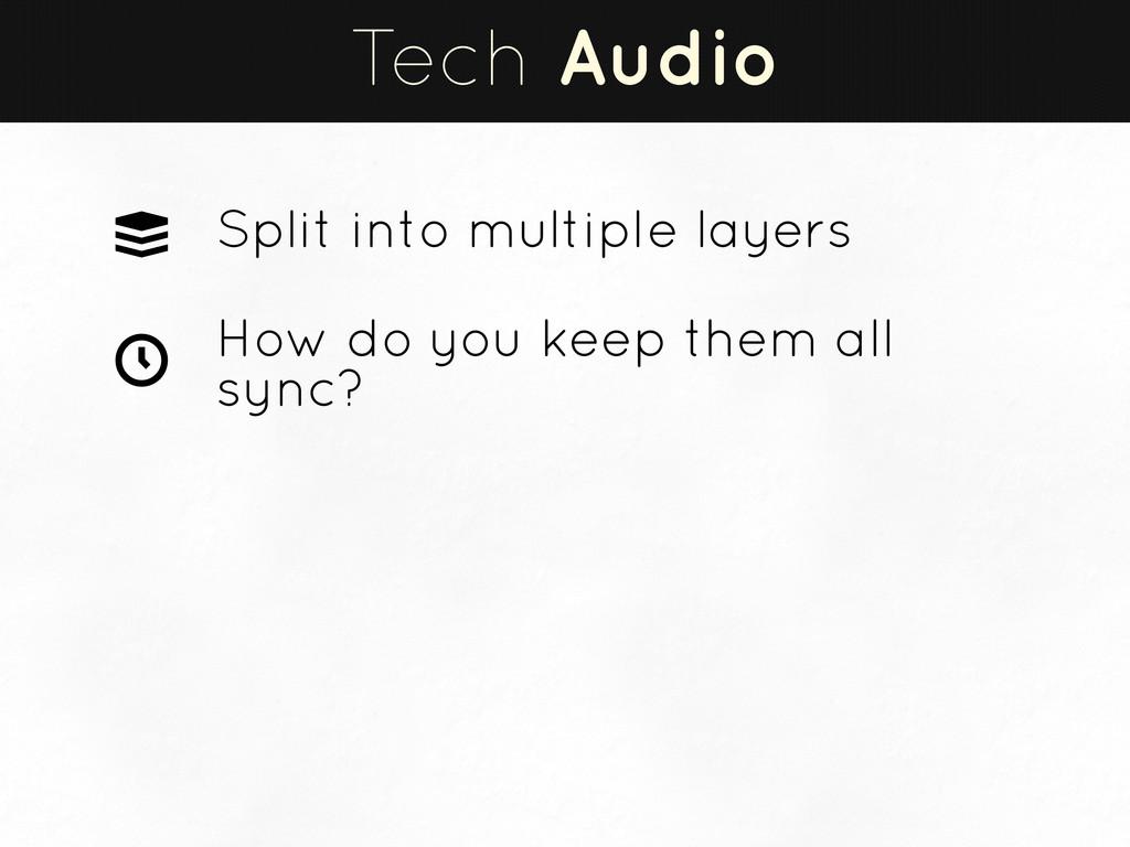 Tech Audio Split into multiple layers How do yo...