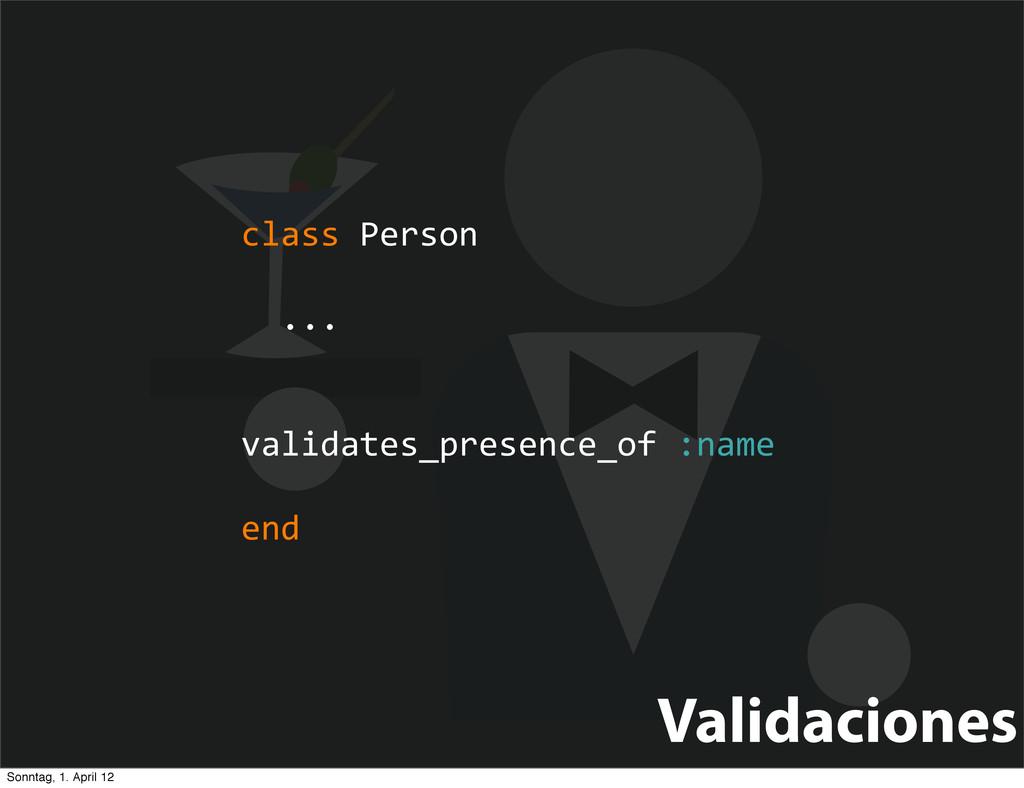 Validaciones class Person   ...  ...