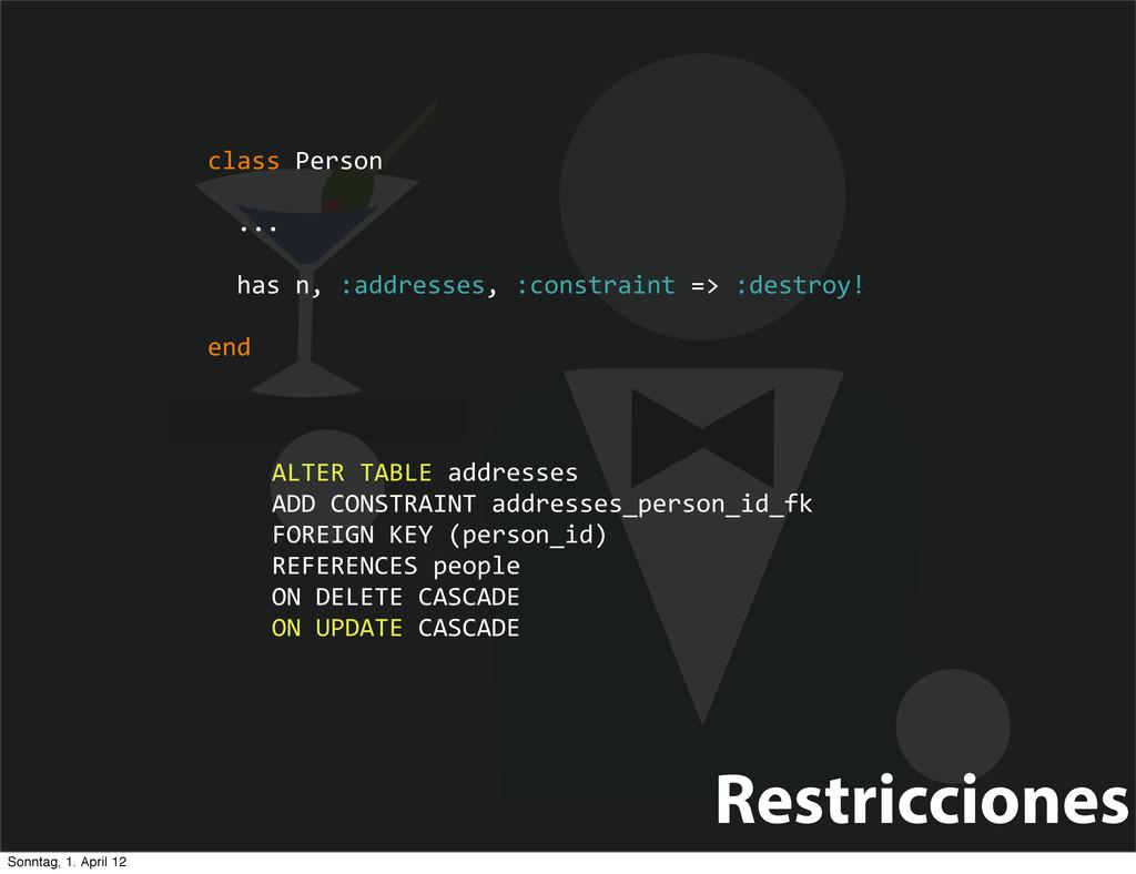 Restricciones class Person   ...  ...