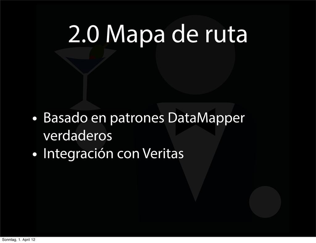2.0 Mapa de ruta • Basado en patrones DataMappe...