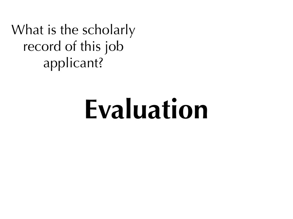 What is the scholarly record of this job applic...