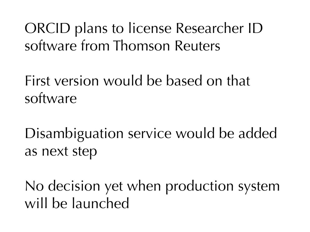 ORCID plans to license Researcher ID software f...