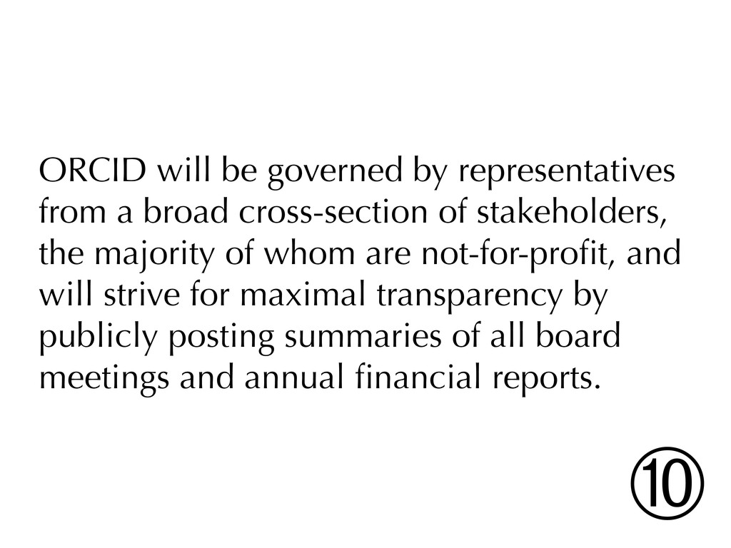 ORCID will be governed by representatives from ...
